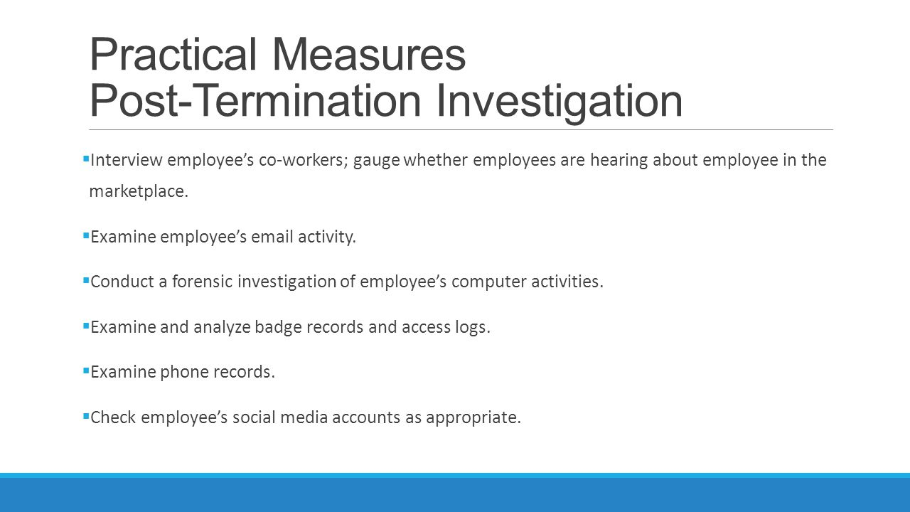 Practical Measures Post-Termination Investigation
