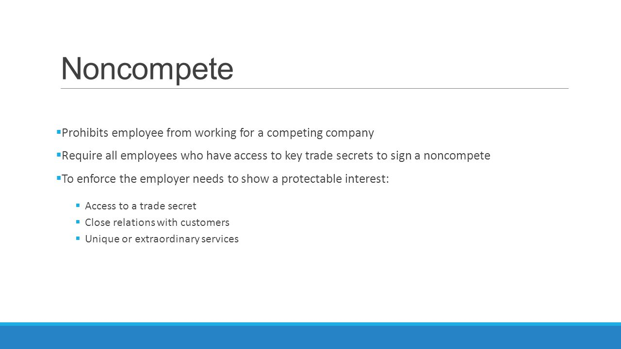 Noncompete Prohibits employee from working for a competing company
