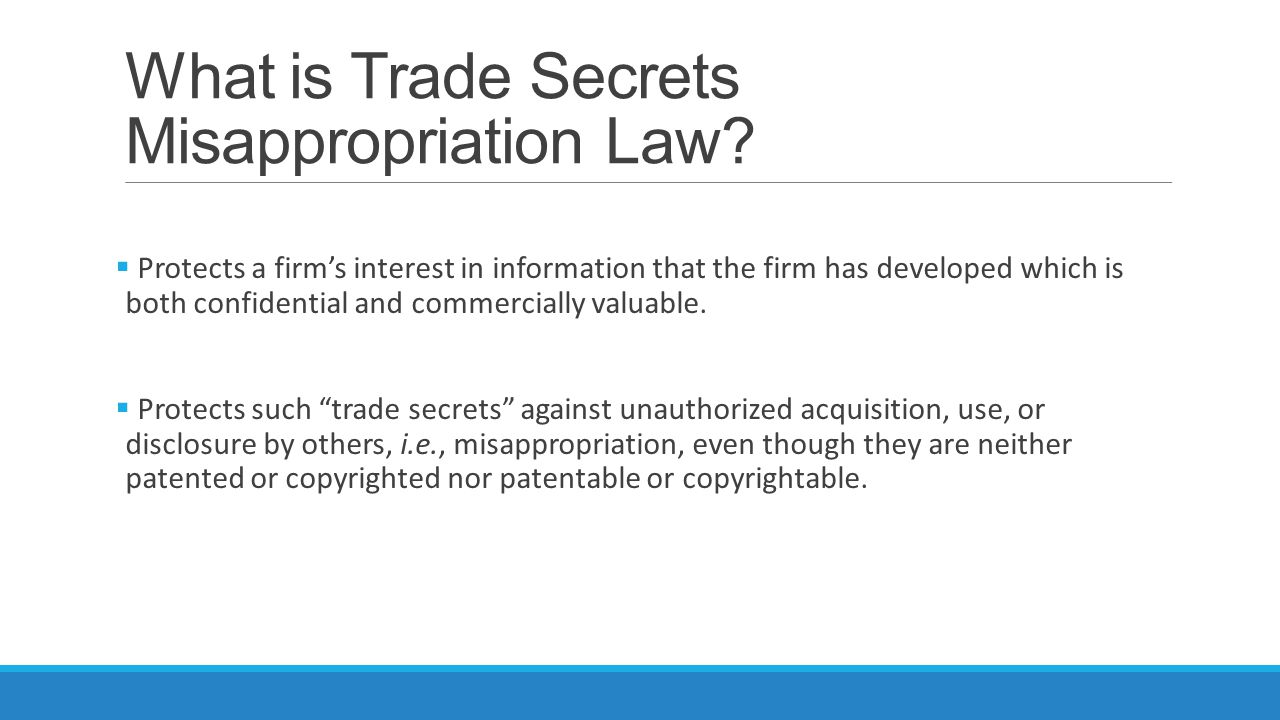 What is Trade Secrets Misappropriation Law