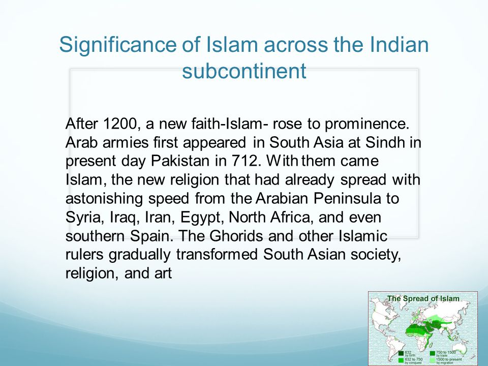 Significance of Islam across the Indian subcontinent
