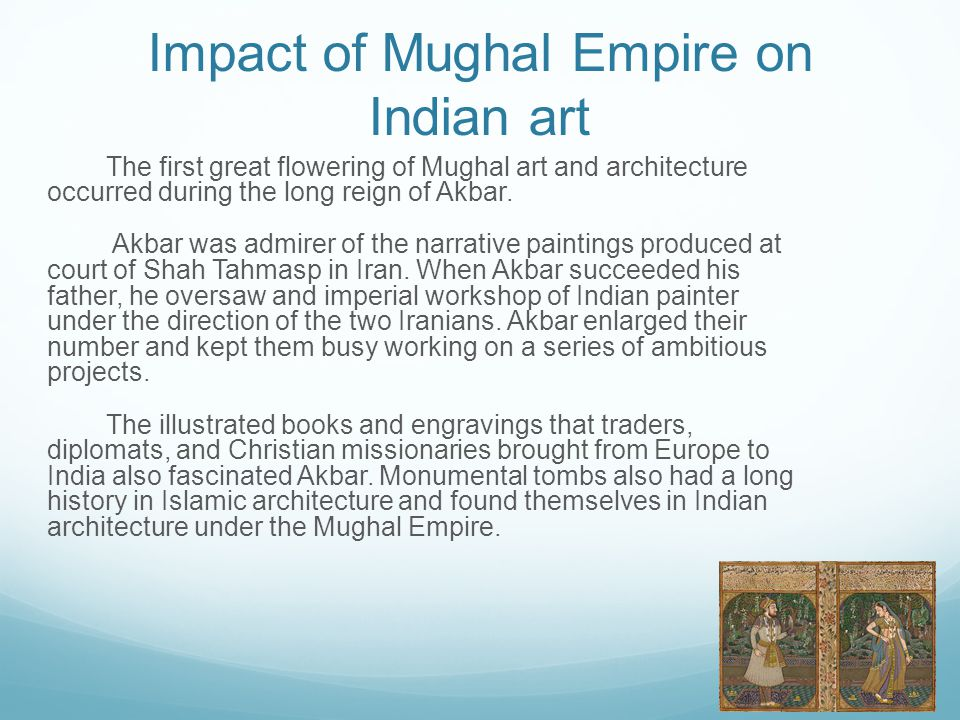 Impact of Mughal Empire on Indian art
