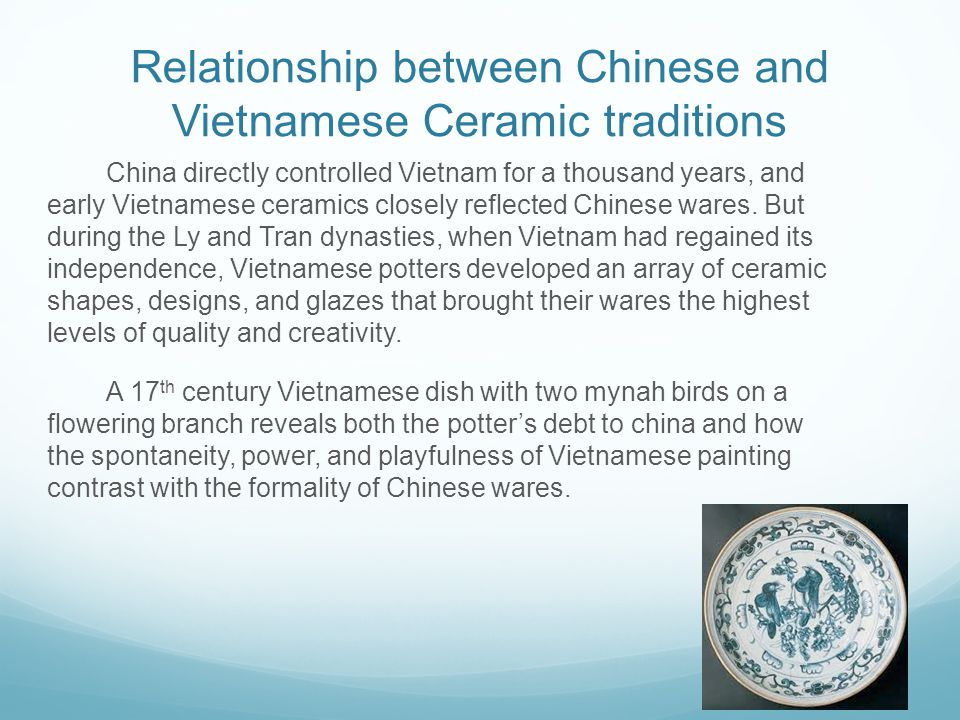 Relationship between Chinese and Vietnamese Ceramic traditions