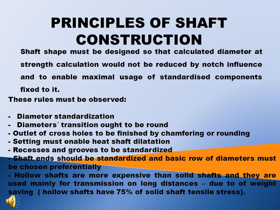 PRINCIPLES OF SHAFT CONSTRUCTION