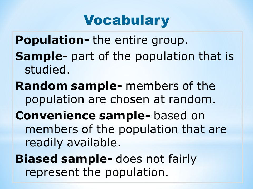 Vocabulary Population- the entire group.