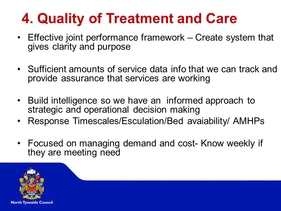 4. Quality of Treatment and Care