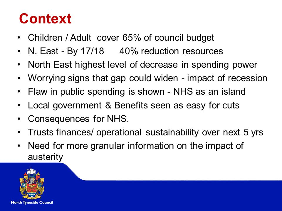 Context Children / Adult cover 65% of council budget