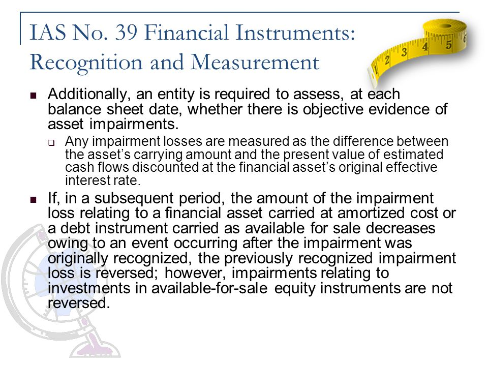 IAS No. 39 Financial Instruments: Recognition and Measurement