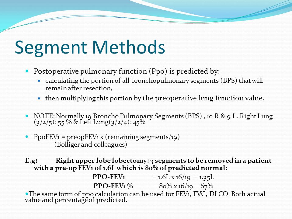 Segment Methods Postoperative pulmonary function (Ppo) is predicted by: