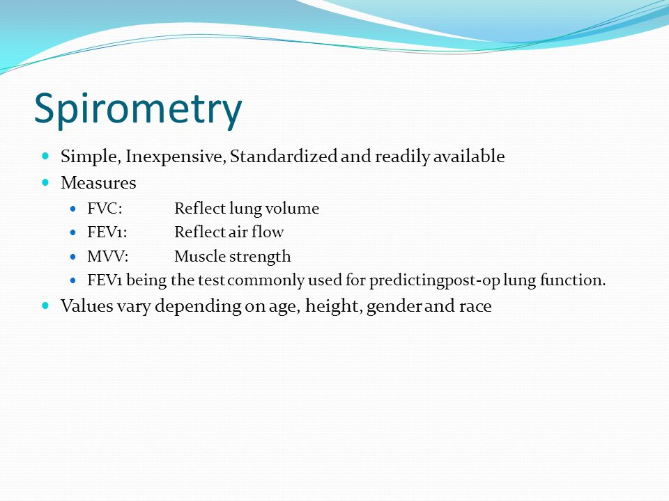 Spirometry Simple, Inexpensive, Standardized and readily available