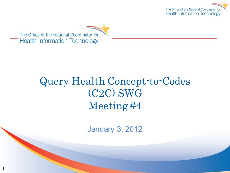 Query Health Concept-to-Codes (C2C) SWG Meeting #4