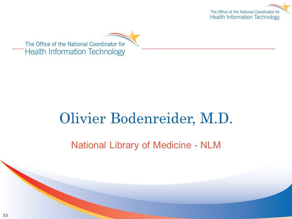 Olivier Bodenreider, M.D.