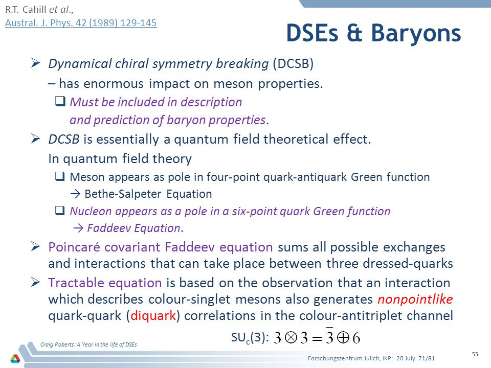DSEs & Baryons Dynamical chiral symmetry breaking (DCSB)