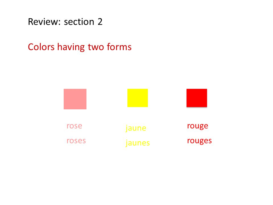 Colors having two forms