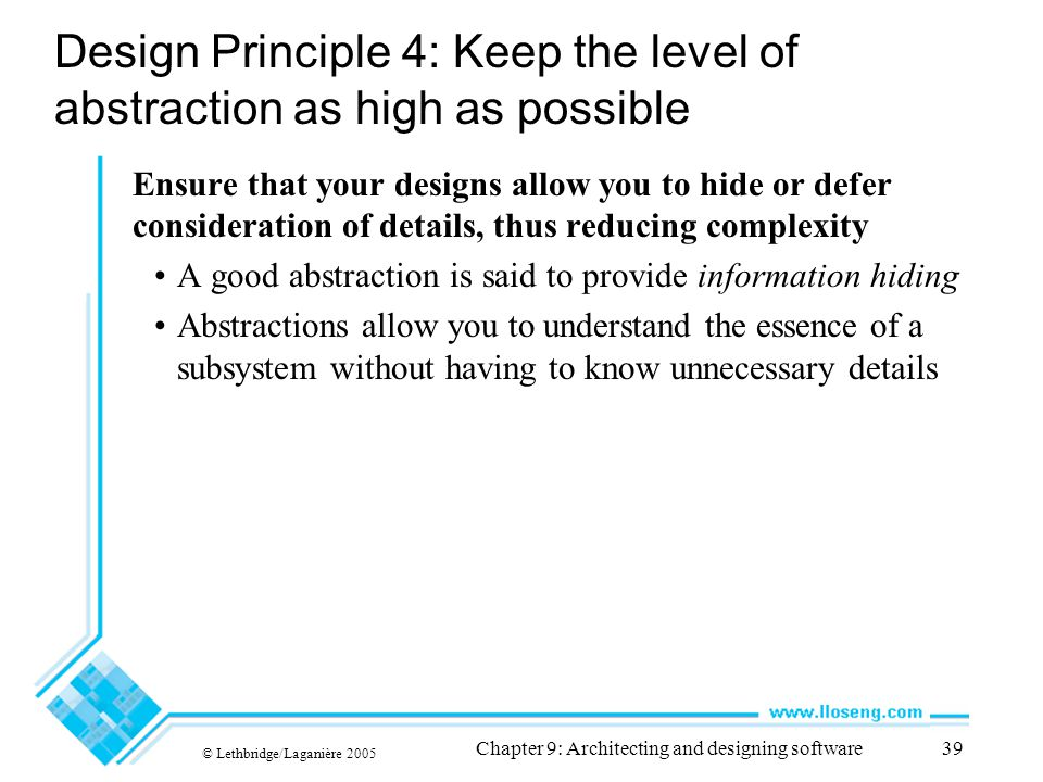 Design Principle 4: Keep the level of abstraction as high as possible
