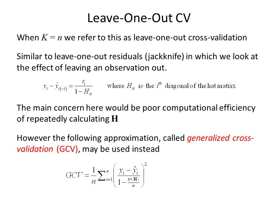 Leave-One-Out CV
