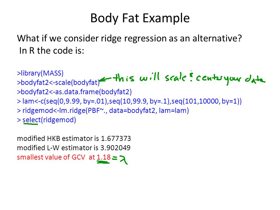 Body Fat Example What if we consider ridge regression as an alternative In R the code is: >library(MASS)
