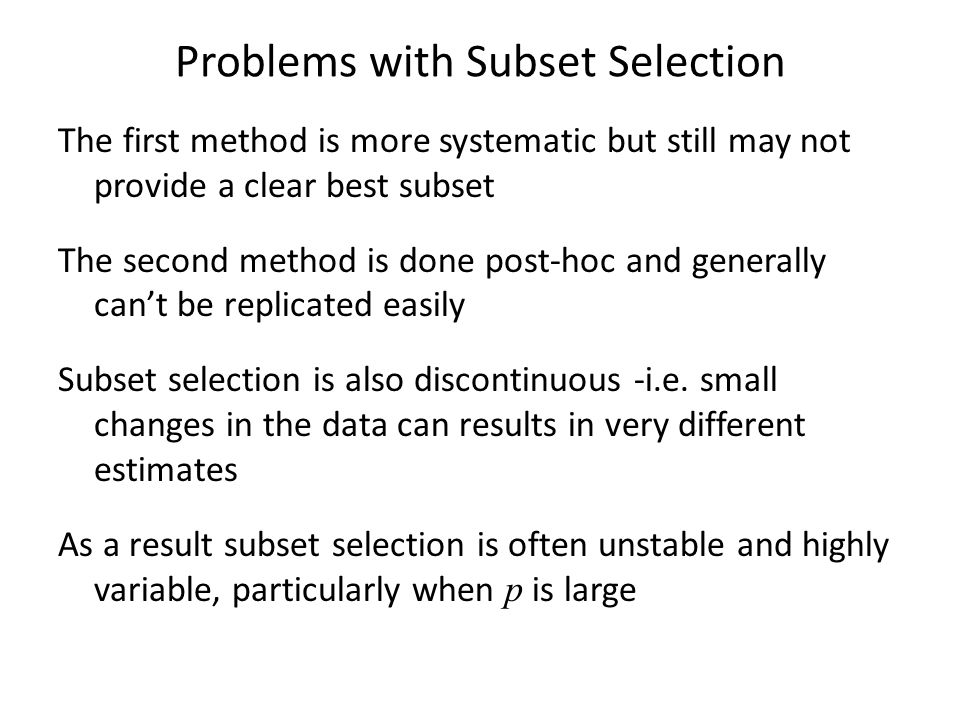 Problems with Subset Selection