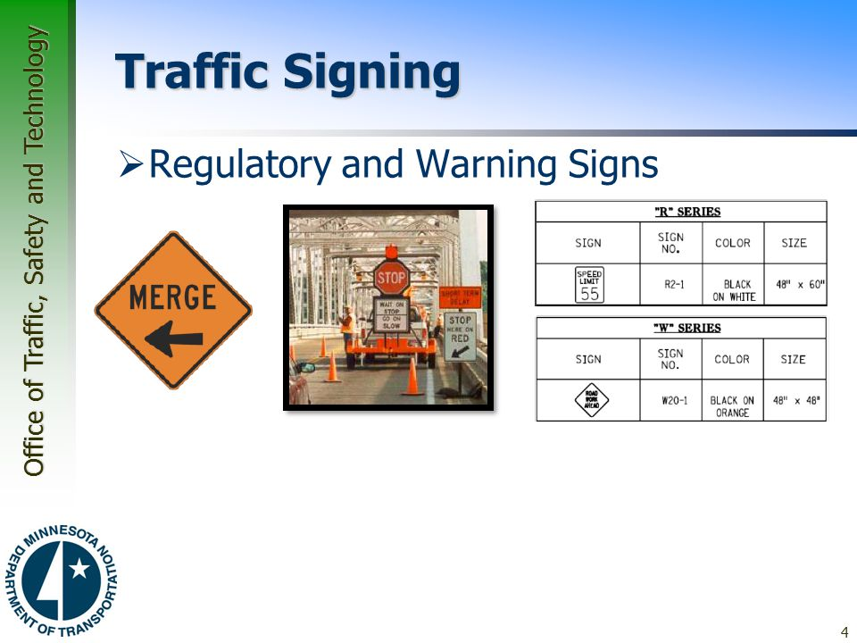 Traffic Signing Regulatory and Warning Signs MN MUTCD Parts 2 and 6
