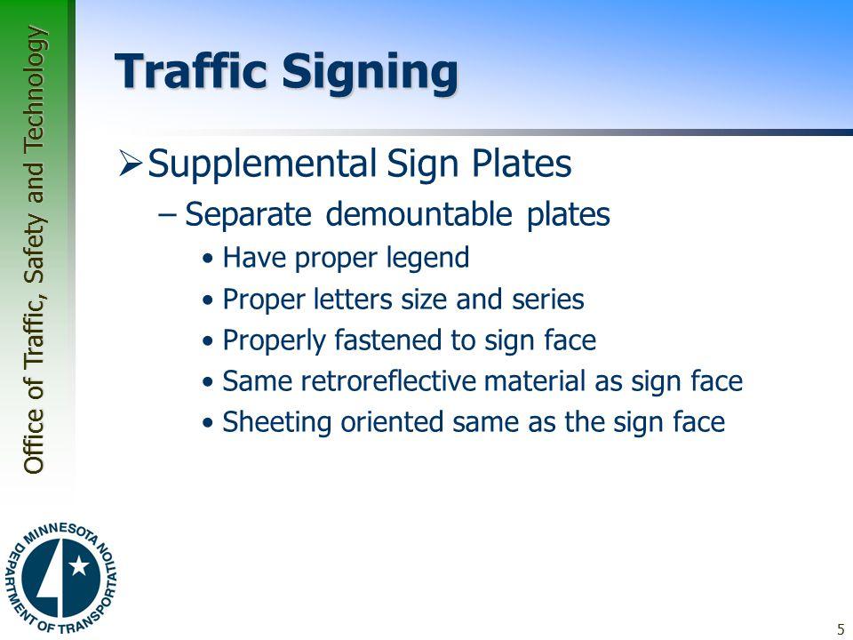 Traffic Signing Supplemental Sign Plates Separate demountable plates