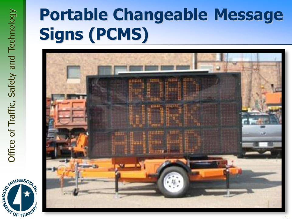 Portable Changeable Message Signs (PCMS)