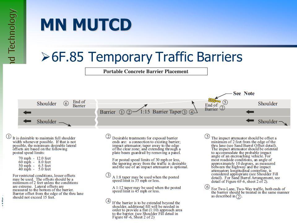 MN MUTCD 6F.85 Temporary Traffic Barriers