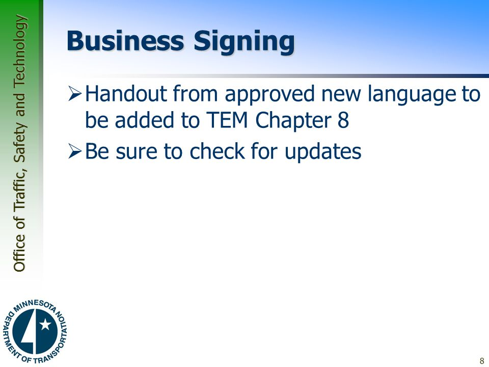 Business Signing Handout from approved new language to be added to TEM Chapter 8.