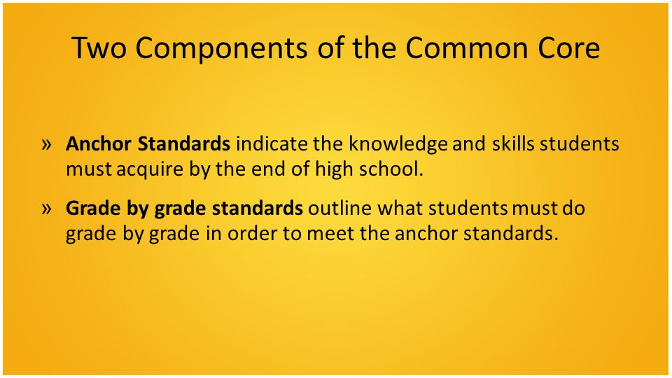 Two Components of the Common Core