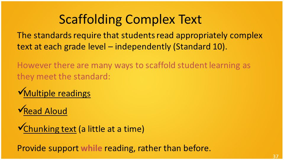 Scaffolding Complex Text
