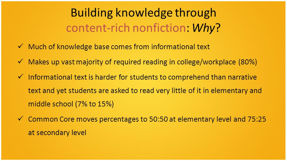 Building knowledge through content-rich nonfiction: Why
