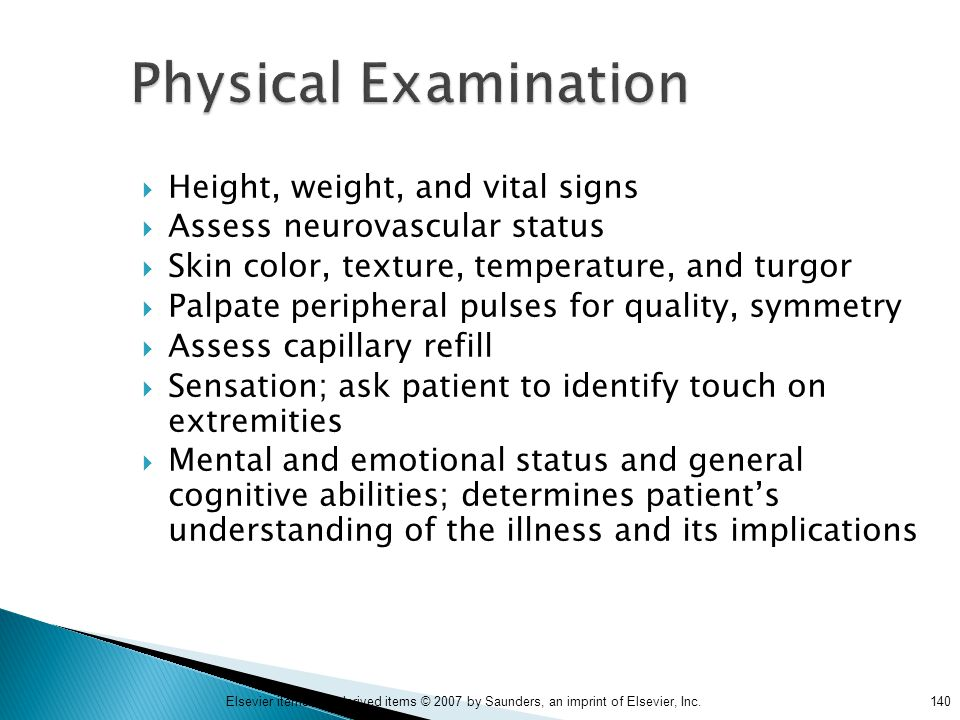 Physical Examination Height, weight, and vital signs