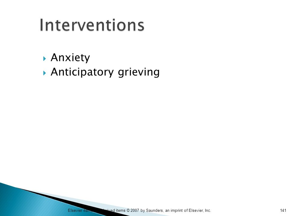 Interventions Anxiety Anticipatory grieving
