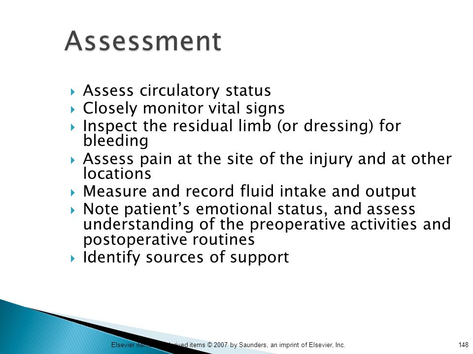 Assessment Assess circulatory status Closely monitor vital signs