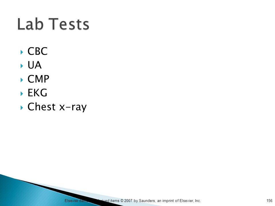 Lab Tests CBC UA CMP EKG Chest x-ray