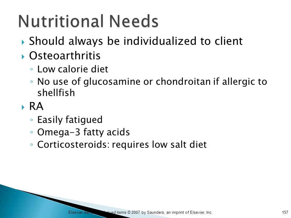 Nutritional Needs Should always be individualized to client