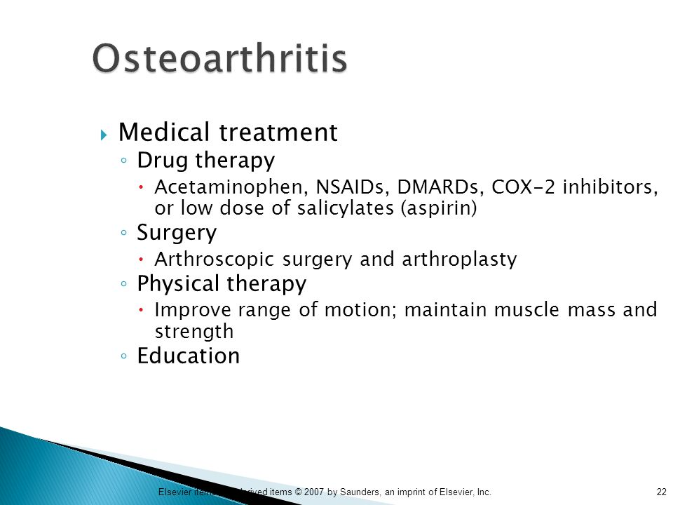 Osteoarthritis Medical treatment Drug therapy Surgery Physical therapy