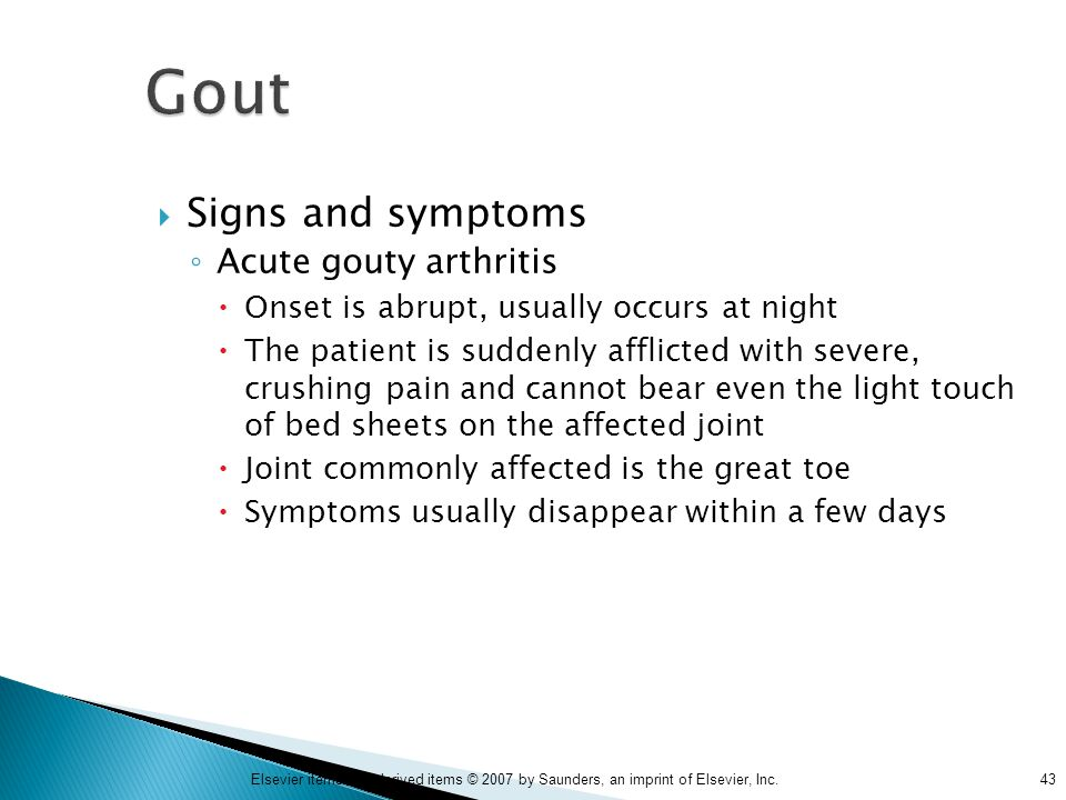 Gout Signs and symptoms Acute gouty arthritis