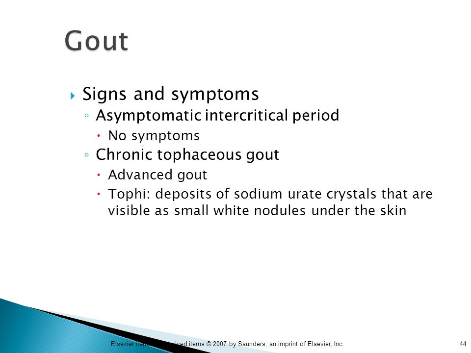 Gout Signs and symptoms Asymptomatic intercritical period