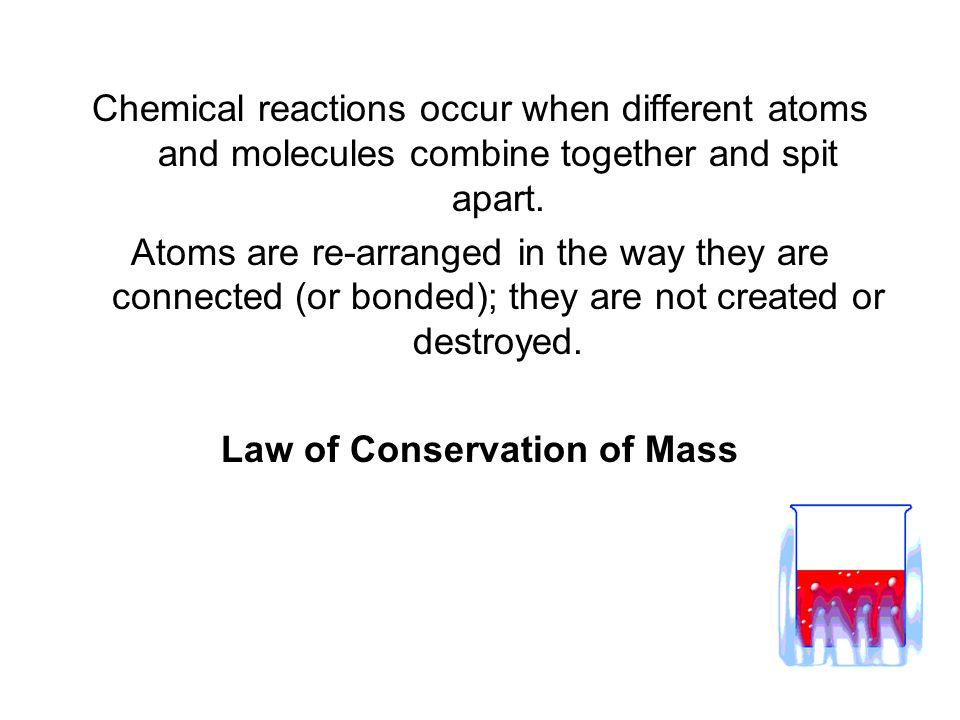 Law of Conservation of Mass