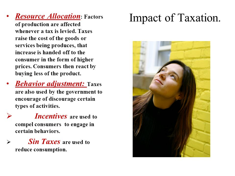 Impact of Taxation.