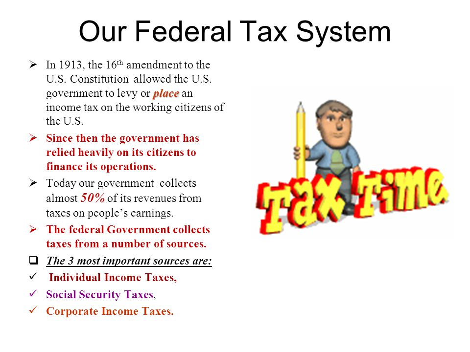 Our Federal Tax System