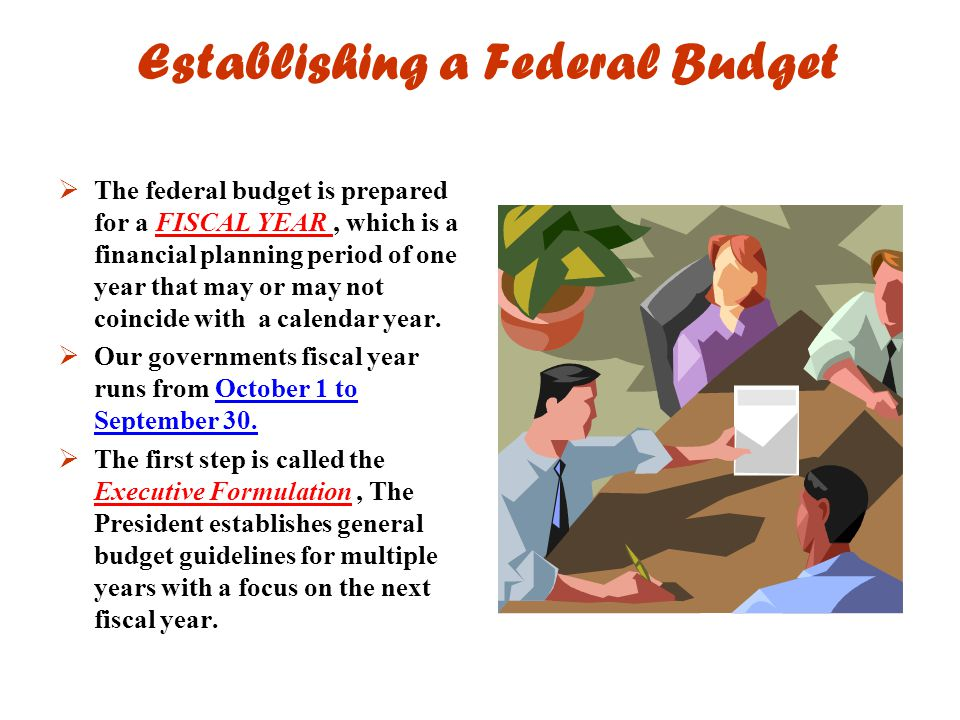 Establishing a Federal Budget