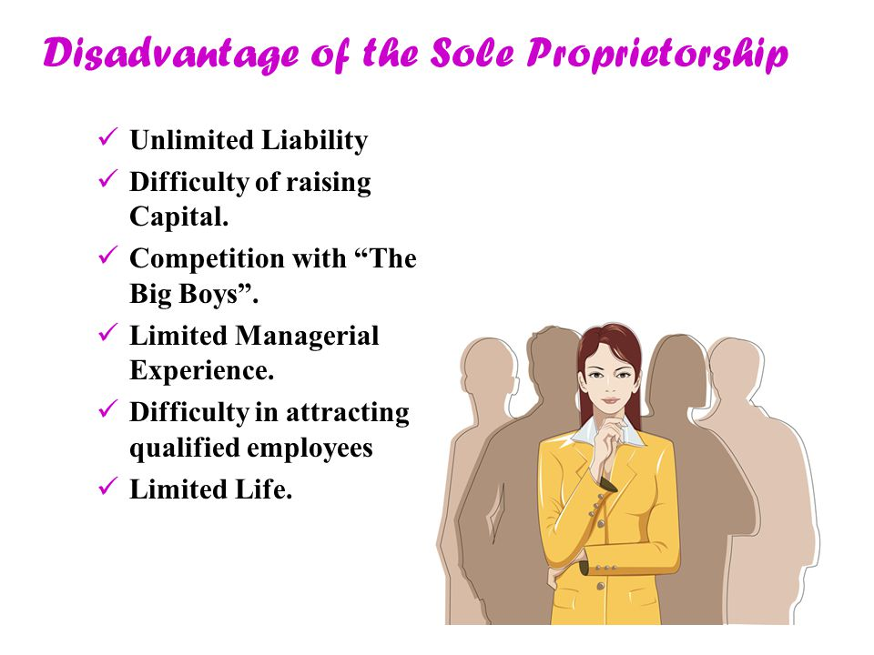 Disadvantage of the Sole Proprietorship