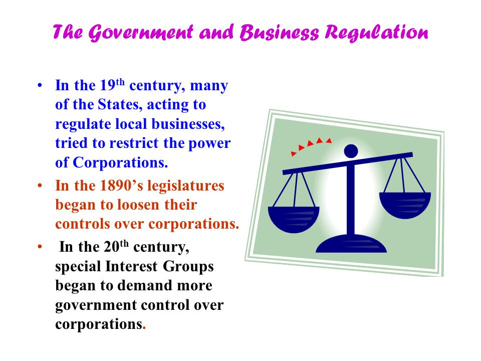 The Government and Business Regulation