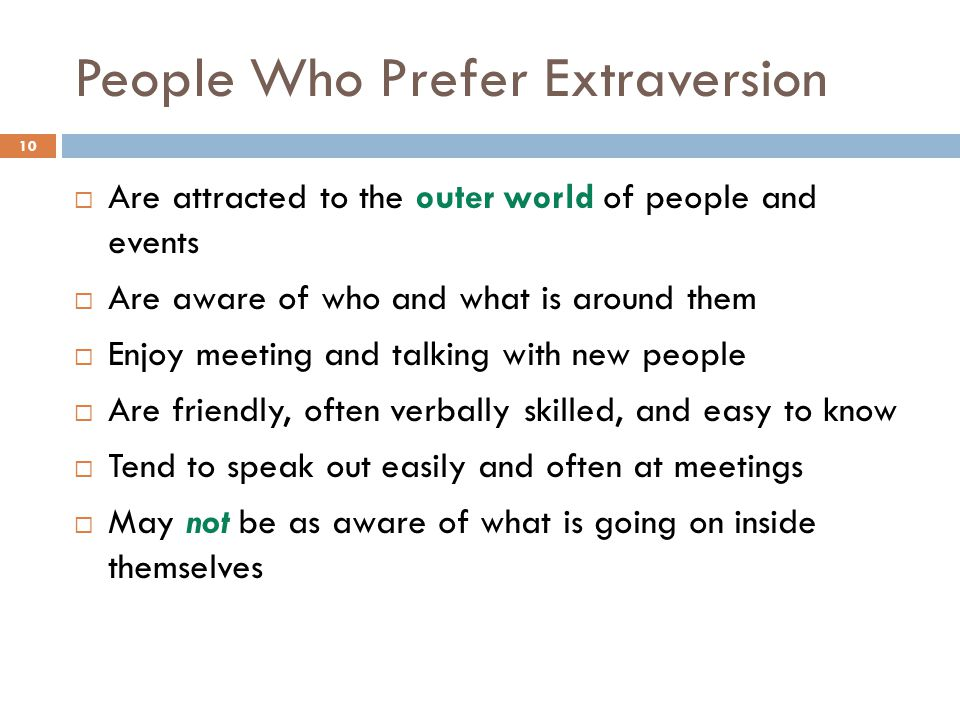 People Who Prefer Extraversion