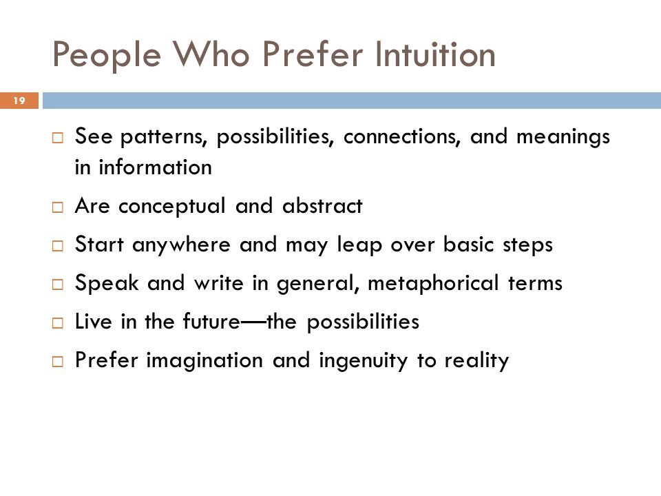 People Who Prefer Intuition