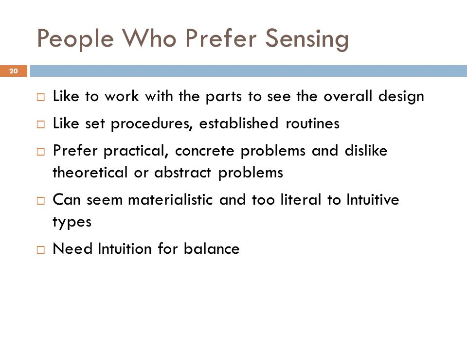 People Who Prefer Sensing