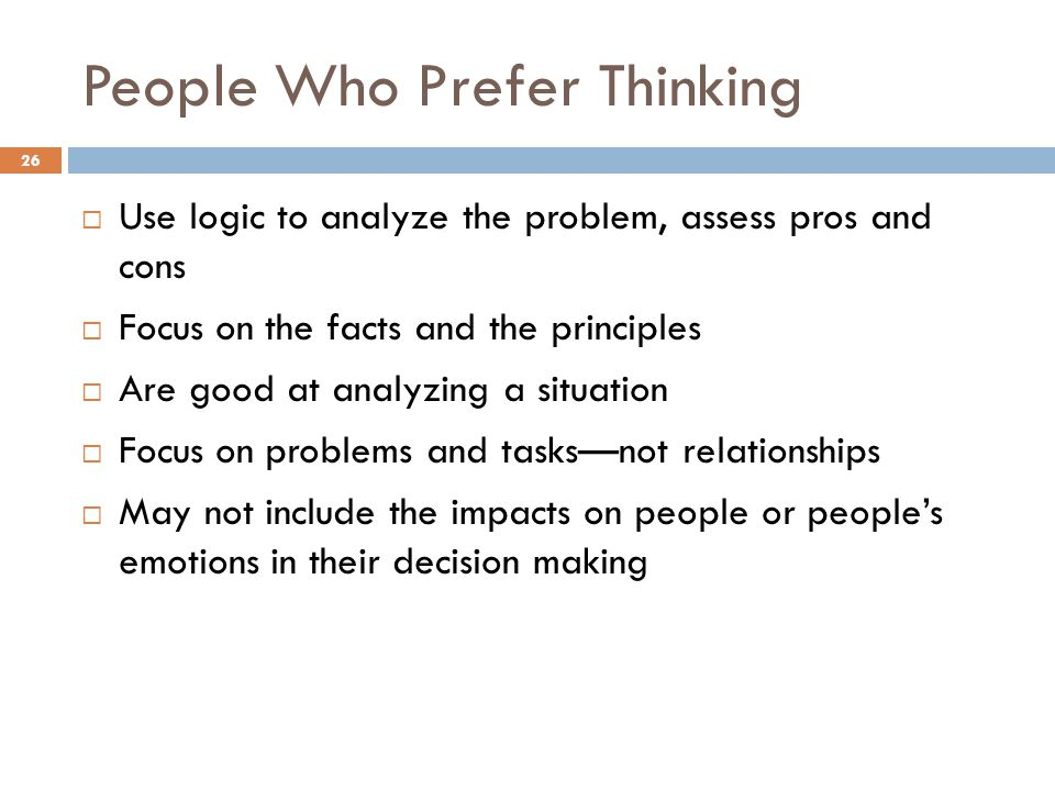 People Who Prefer Thinking