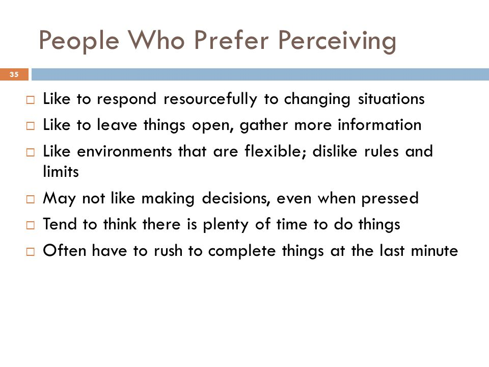 People Who Prefer Perceiving