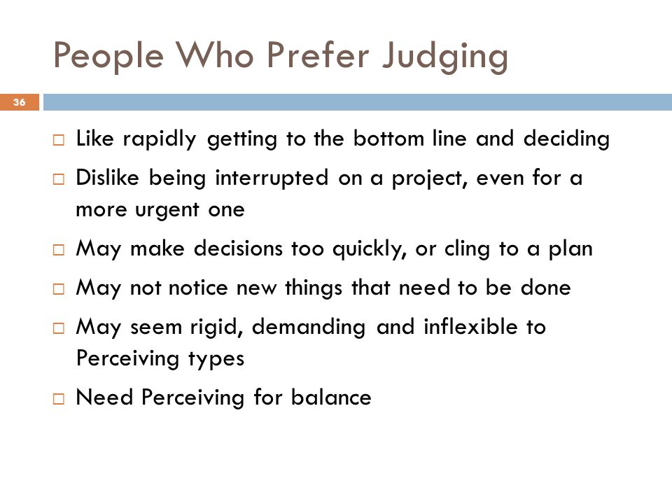 People Who Prefer Judging