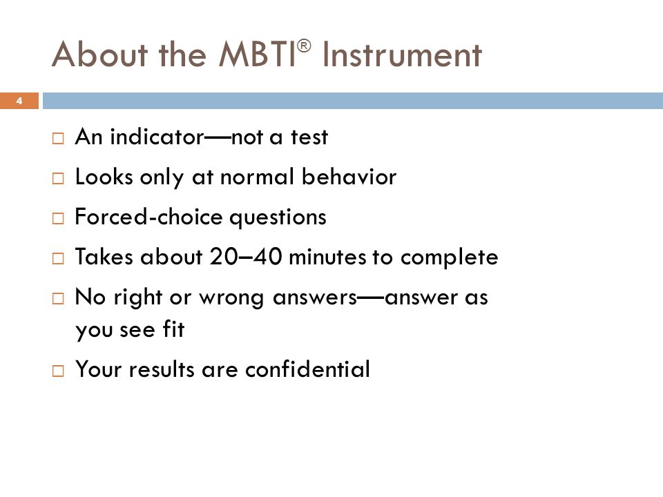About the MBTI® Instrument